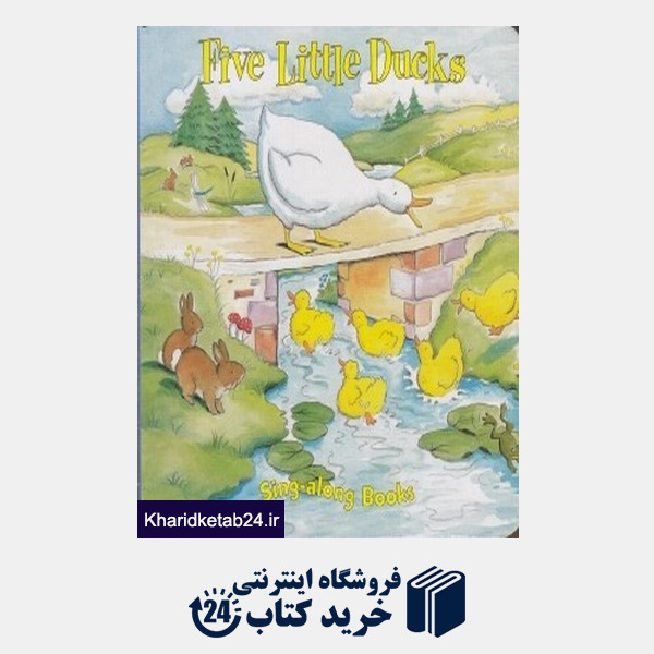 کتاب Five Little Ducks Sing along Books