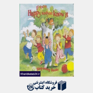 کتاب If Youre Happy and you Know it Sing along Books