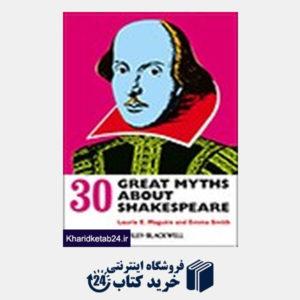کتاب 30 Great Myths about Shakespeare