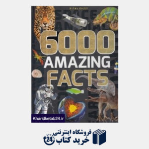 کتاب 6000Amazing Facts