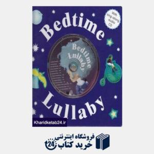 کتاب (Bed Time Lullaby (CD